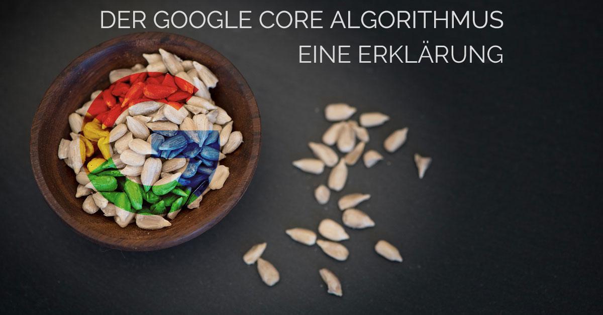 Google Core Algorithmus - eine Erklärung - Beitragsbild
