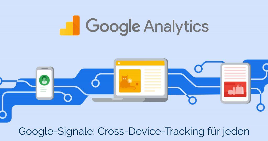 Google Signale – ein neues Feature für Google Analytics